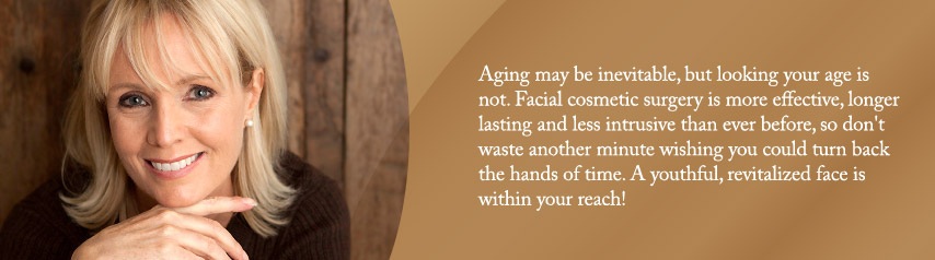 Look as young as you feel with facial cosmetic surgery